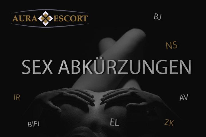blog zu sex-abkürzungen von aura escort